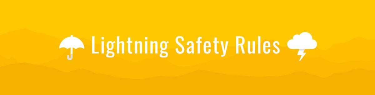 Lightning Safety Rules