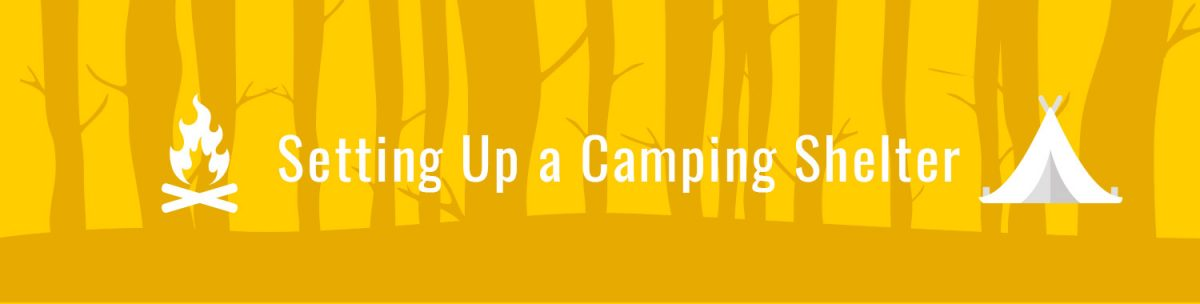 Setting Up a Camping Shelter
