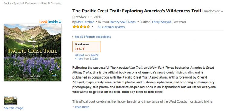 The Pacific Crest Trail: Exploring America's Wilderness Trail Book