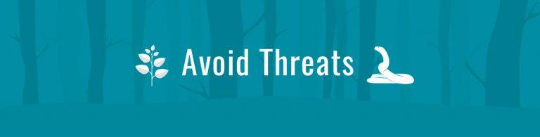 Avoid Threats